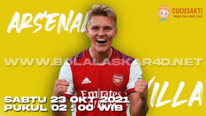 Prediksi Bola Arsenal vs Aston Villa Sabtu 23 Oktober 2021