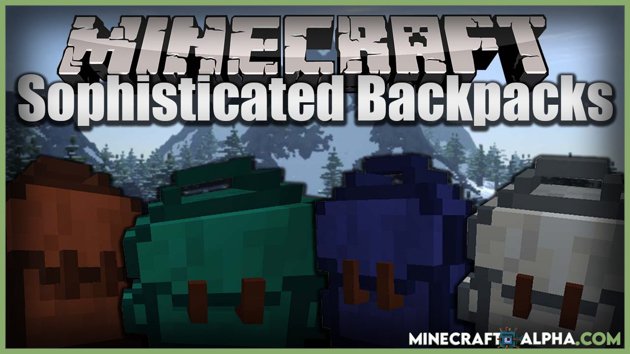 Minecraft Sophisticated Backpacks Mod 1.17.1(Inventory, Backpacks)