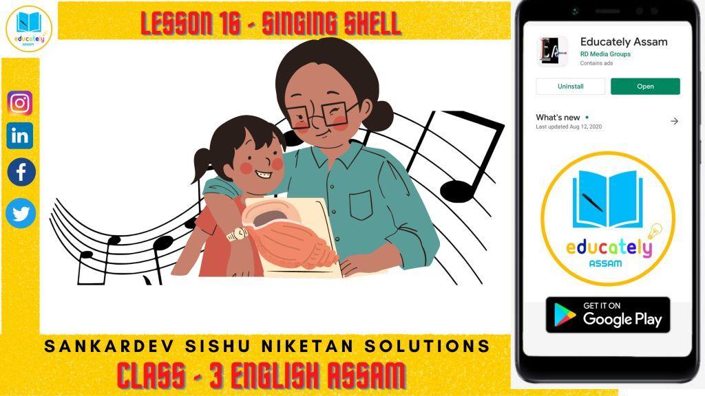 Lesson 16 | Singing Shell Questions Answers | Shankardev Shishu Niketan Assam