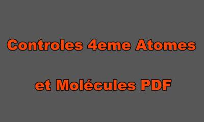 Controles Physique Chimie 4eme Atomes et Molécules PDF