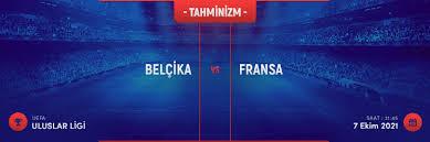 07 Ekim 2021 Perşembe UEFA Uluslar Ligi Belçika - Fransa maçı S Sport maç izle - Jestyayın izle - Taraftarium24 izle - Justin tv izle - Canlı maç izle