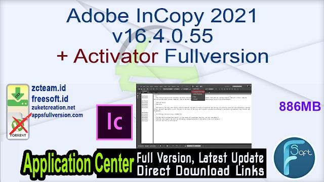 Adobe InCopy 2021 v16.4.0.55 + Activator Fullversion