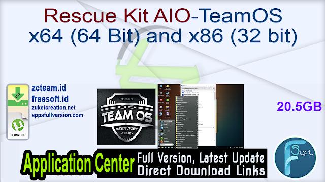Rescue Kit AIO-TeamOS x64 (64 Bit) and x86 (32 bit)