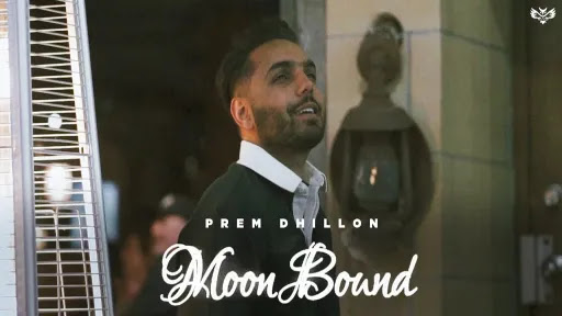 Moon Bound Lyrics | Prem Dhillon