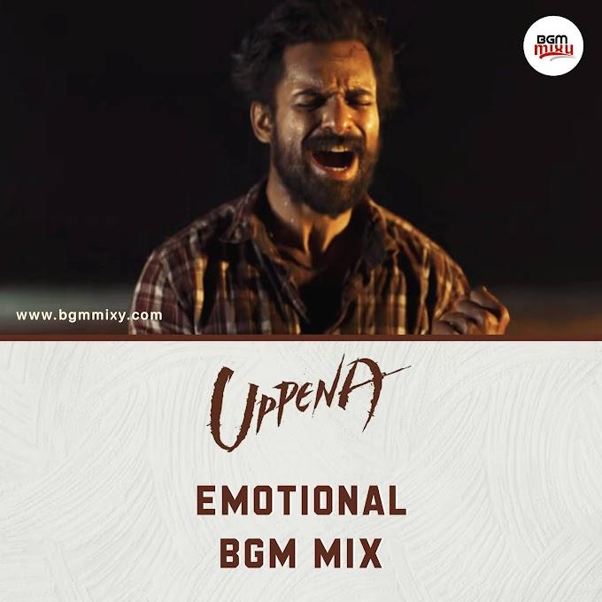 Uppena Emotional BGMs Mix Download - Uppena BGMs Download HD