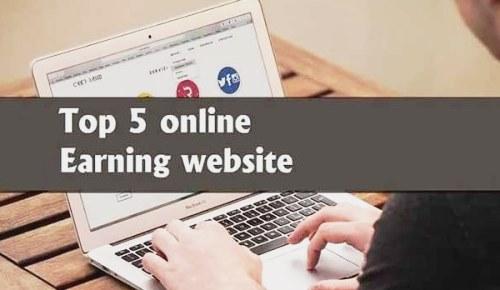 Best 5 Websites to Make Money Online, Online earn Money