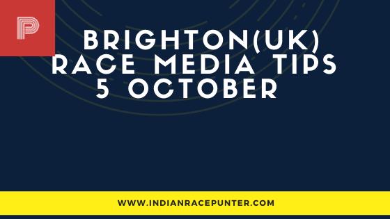 Brighton UK Race Media Tips 4 October