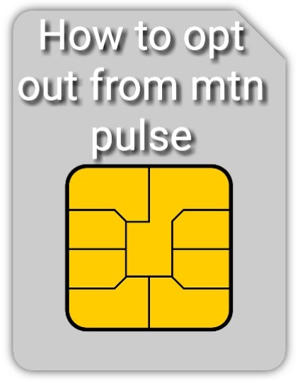 How to opt out from mtn pulse