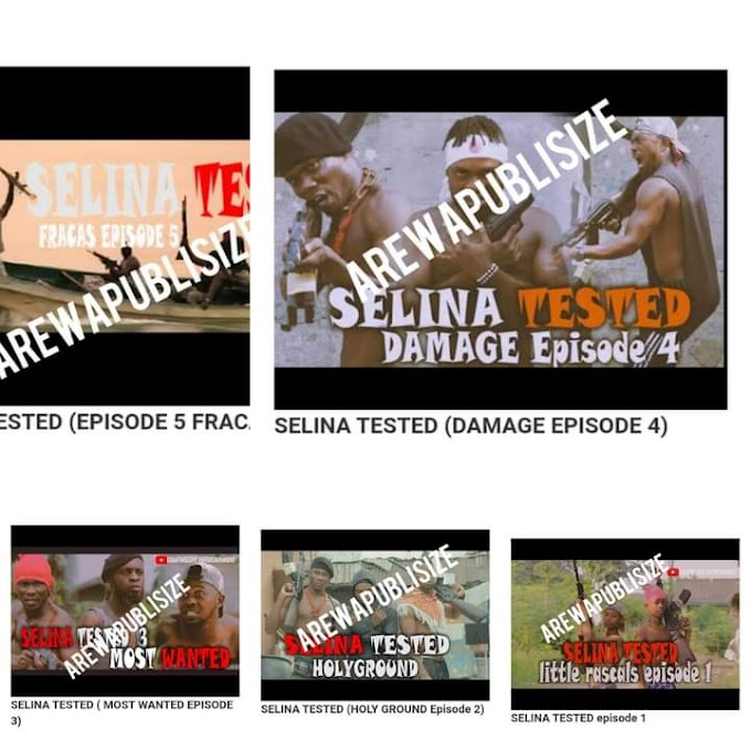 [Movie] Download All the Episodes of Selina tested from this page #Arewapublisize