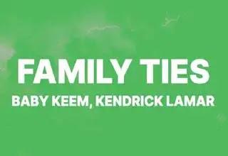 Family Ties Lyrics, Kendrick Lamar Baby Keem