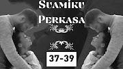 Suamiku Perkasa. Bab 37-39
