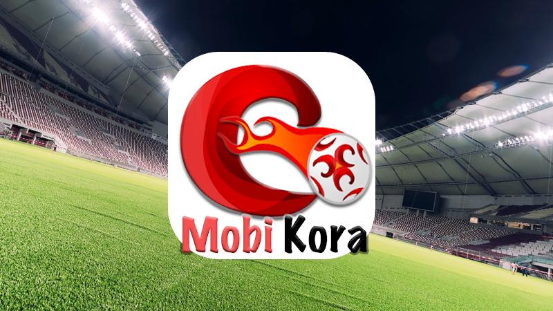 تحميل موبي كورة Mobikora اخر اصدار للاندرويد بدون إعلانات
