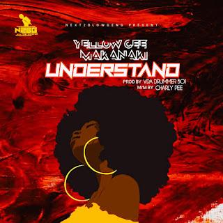 [Music] YellowCee Makanaki - Understand