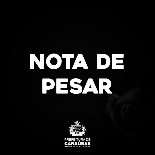 Nota de pesar da Prefeitura de Caraúbas pelo falecimento do ex- Governador Lavoisier Maia