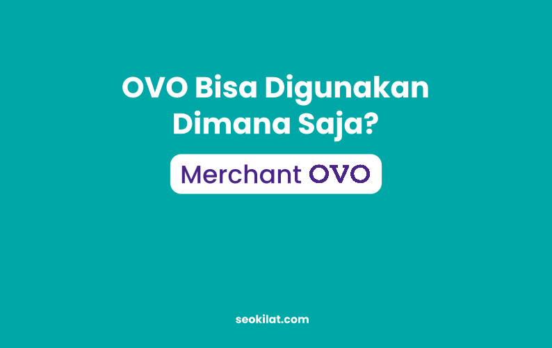 OVO Bisa Digunakan Dimana Saja