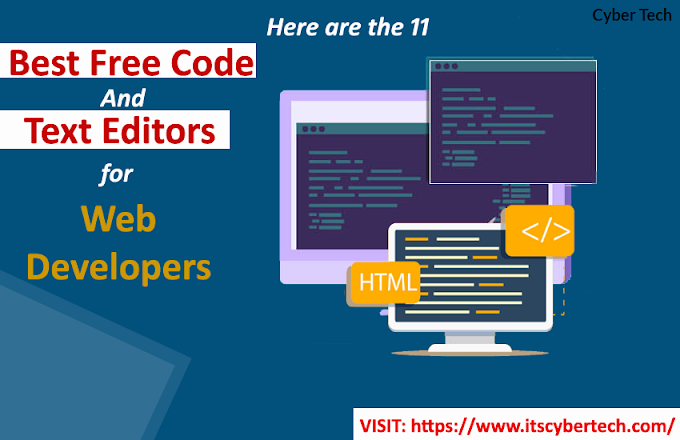 Here Are The 11 Best Free Code And Text Editors For Web Developers