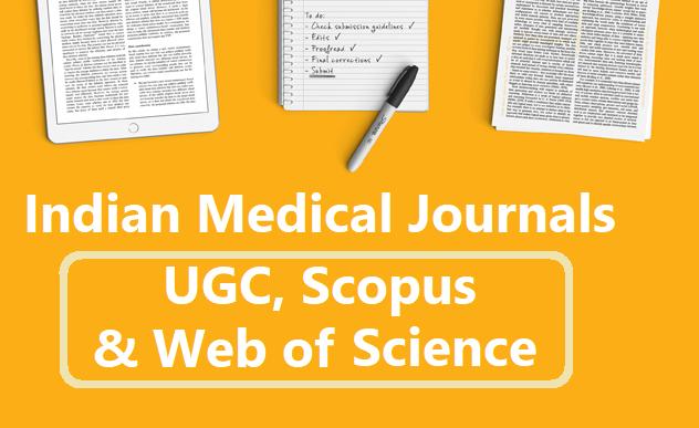 Indian Medical Journals: UGC, Scopus & Web of Science