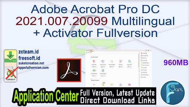 Adobe Acrobat Pro DC 2021.007.20099 Multilingual + Activator Fullversion