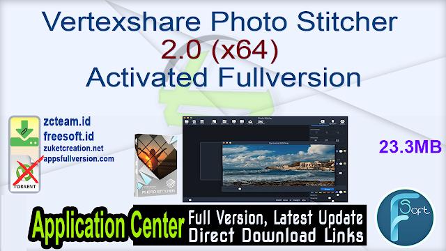 Vertexshare Photo Stitcher 2.0 (x64) Activated Fullversion
