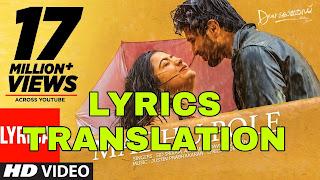 Madhu Pole Lyrics in English | With Translation | – Dear Comrade