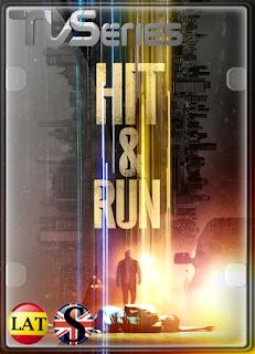 Hit & Run (Temporada 1) WEB-DL 1080P LATINO/ESPAÑOL/INGLES