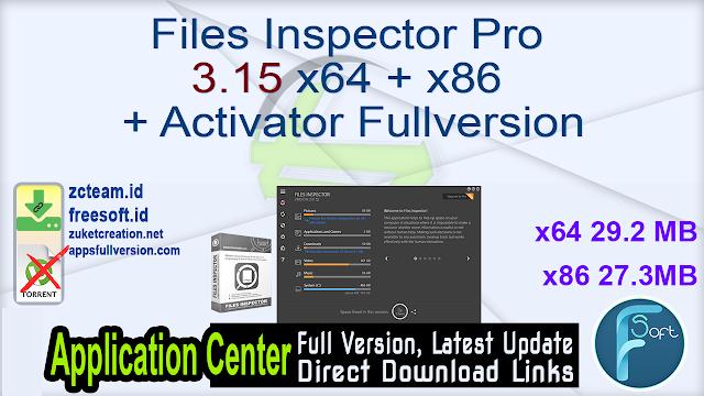 Files Inspector Pro 3.15 x64 + x86 + Activator Fullversion