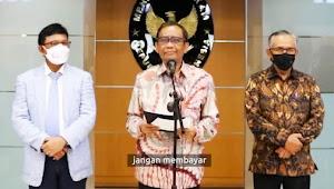 Mahfud MD: Korban Pinjol Ilegal Jangan Bayar Tagihan