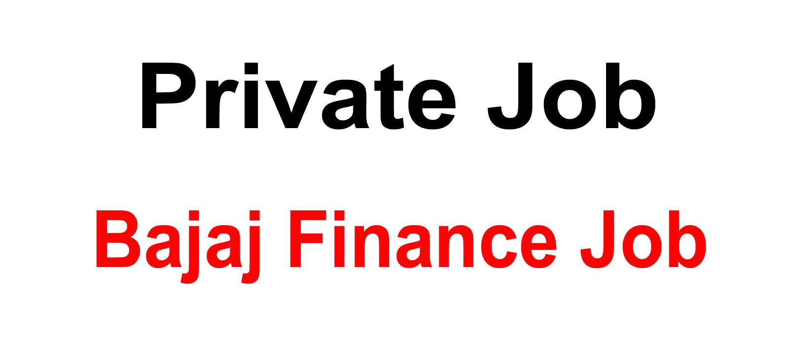 Bajaj Finance Recruitment 2021 – Sales Executive Vacancy