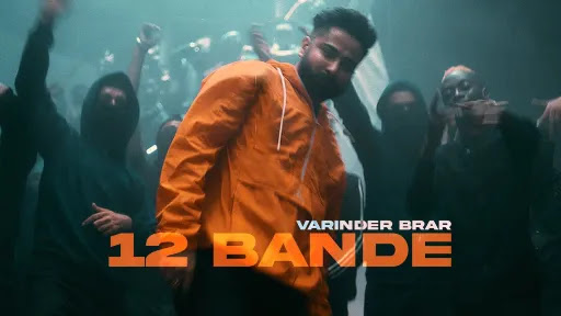 12 Bande Lyrics | Varinder Brar
