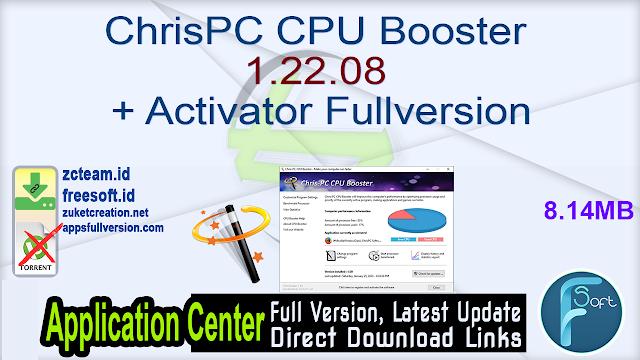 ChrisPC CPU Booster 1.22.08 + Activator Fullversion