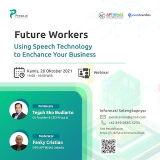 Webinar Future Workers: Using Speech Technology to Enhance Your Business 28 Okt 2021