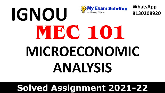 MEC 101 Solved Assignment 2021-22