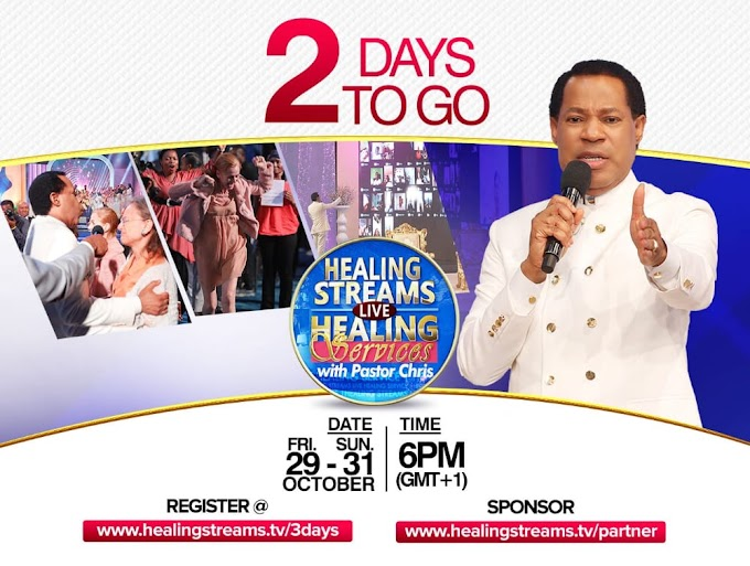 2 DAYS TO GO!! Register for Healing Streams services with Pastor Chris Oyakhilome