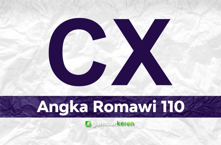 Angka Romawi 110