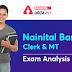 नैनीताल बैंक क्लर्क और MT परीक्षा विश्लेषण 2021, 21st August: Check Exam Asked Question, Difficulty level