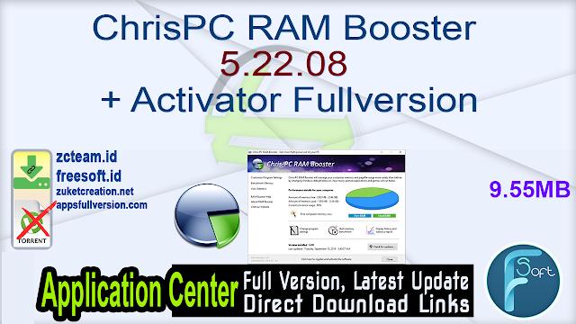 ChrisPC RAM Booster 5.22.08 + Activator Fullversion