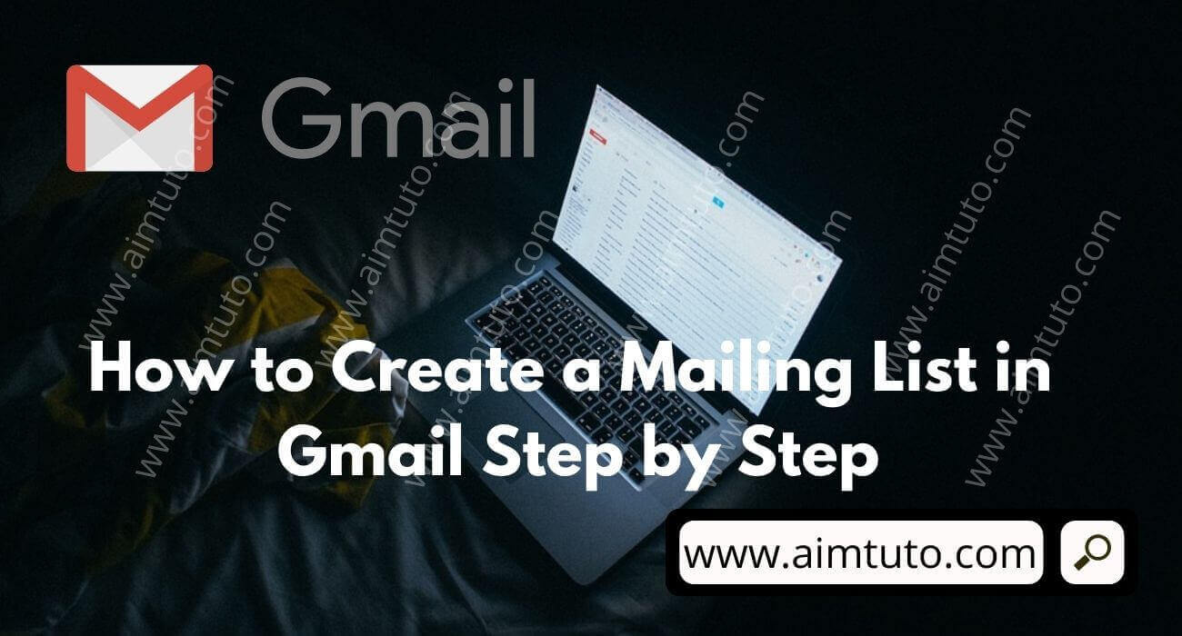 how to create a mailing list in gmail