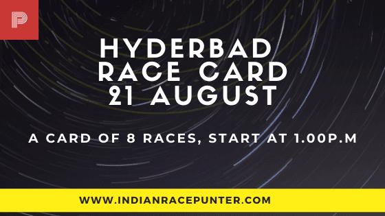 Hyderabad Race Card 21 August