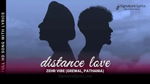 Distance Love Lyrics in Hindi - Zehr Vibe | Latest Punjabi Song