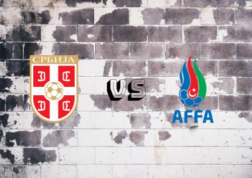 Serbia vs Azerbaiyán  Resumen