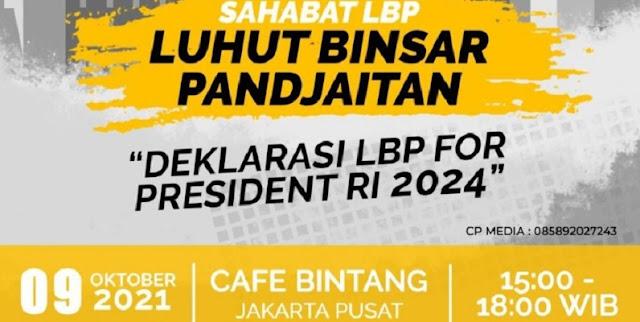 Beredar Poster Agenda Deklarasi Luhut for President 2024