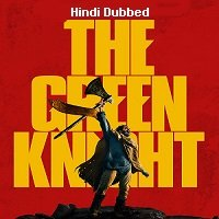 The Green Knight (2021) Hindi Dubbed Full Movie Watch Online Movies