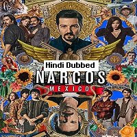 Narcos (2021) Hindi Dubbed Season 3 Complete Watch Online Movies