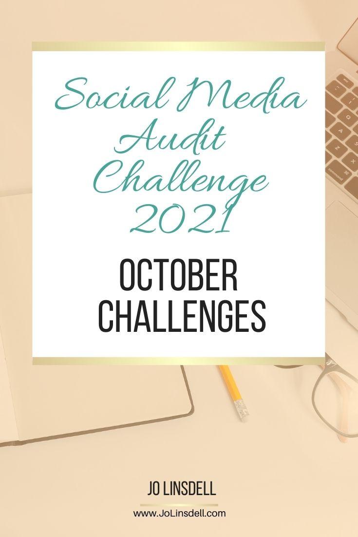 The Social Media Audit Challenge 2021 October Challenges (Pinterest)