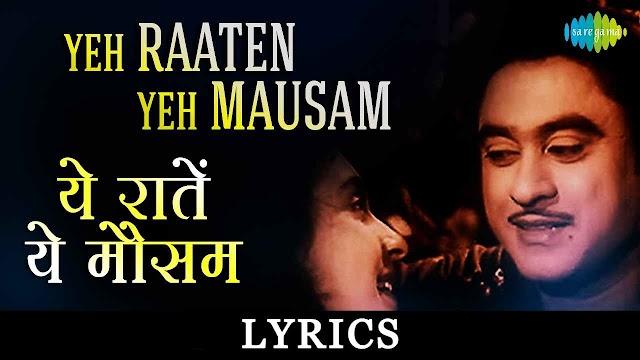Ye Raatein Ye Mausam Lyrics in Hindi