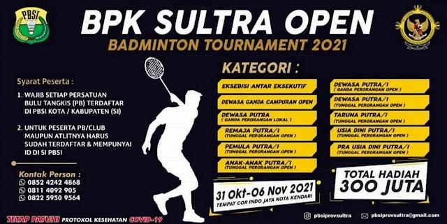 BPK Sulawesi Tenggara Open Badminton Tournament 2021