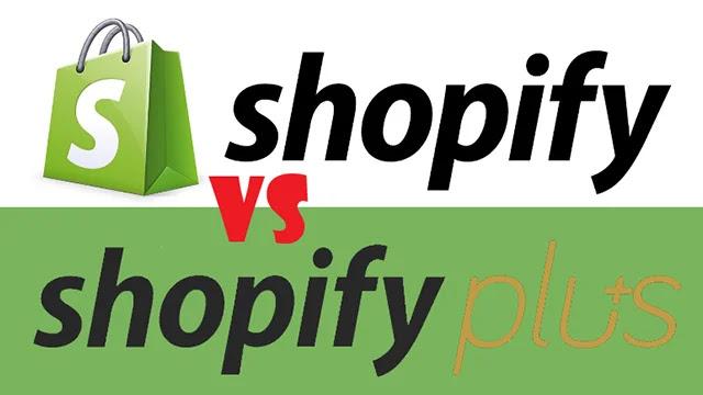 الاختلافات الرئيسية بين Shopify و Shopify Plus؟