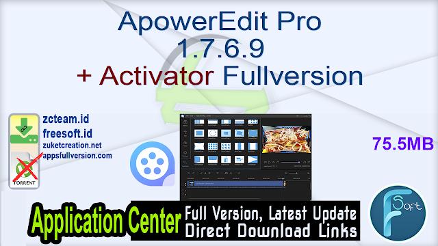 ApowerEdit Pro 1.7.6.9 + Activator Fullversion