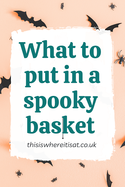 what to put in a spooky basket