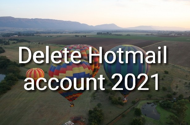 Delete Hotmail account 2021